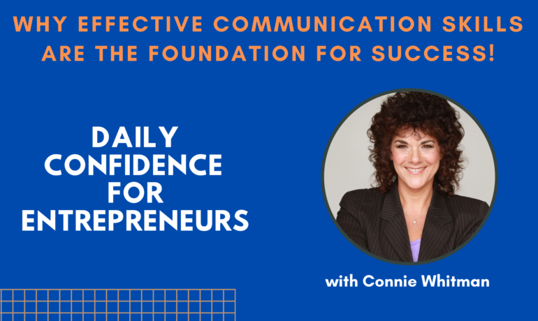 Why Effective Communication Skills Are the Foundation for Success
